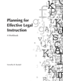 Planning for Effective Legal Instruction jacket
