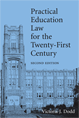 Practical Education Law for the Twenty-First Century jacket