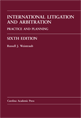 International Litigation and Arbitration, Sixth Edition