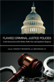 Flawed Criminal Justice Policies jacket