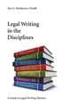 Legal Writing in the Disciplines jacket