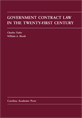 Government Contract Law in the Twenty-First Century jacket