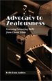 Advocacy to Zealousness jacket