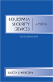 Louisiana Security Devices, A Précis jacket
