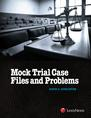 Mock Trial Case Files and Problems jacket