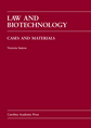 Law and Biotechnology
