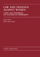 Law and Violence Against Women