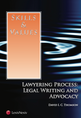 Skills & Values: Lawyering Process: Legal Writing and Advocacy jacket