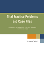 Trial Practice Problems and Case Files jacket