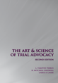 The Art and Science of Trial Advocacy jacket
