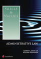 Skills & Values: Administrative Law jacket