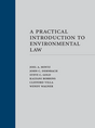 A Practical Introduction to Environmental Law jacket