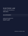 Election Law, Fifth Edition: 2016 Supplement jacket