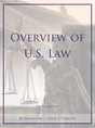 Overview of U.S. Law, Second Edition