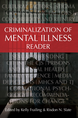 Criminalization of Mental Illness Reader jacket
