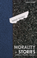 Morality Stories jacket