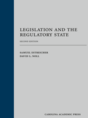 Legislation and the Regulatory State jacket