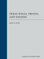 Texas Wills, Trusts, and Estates jacket
