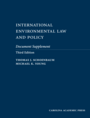 International Environmental Law and Policy Document Supplement jacket