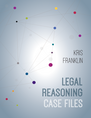 Legal Reasoning Case Files jacket