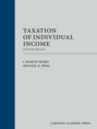 Taxation of Individual Income, Twelfth Edition