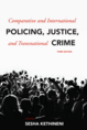 Comparative and International Policing, Justice, and Transnational Crime jacket