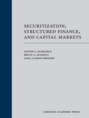 Securitization, Structured Finance, and Capital Markets (Paperback)