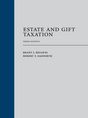 Estate and Gift Taxation, Third Edition
