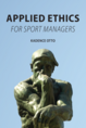 Applied Ethics for Sport Managers jacket