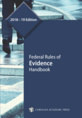 Federal Rules of Evidence Handbook, 2018–19 Edition jacket
