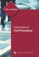 Federal Rules of Civil Procedure, 2018–19 Edition jacket