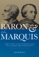 The Baron and the Marquis