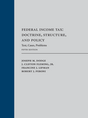Federal Income Tax: Doctrine, Structure, and Policy jacket