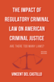 The Impact of Regulatory Criminal Law on American Criminal Justice jacket