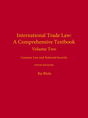 International Trade Law: A Comprehensive Textbook, Volume 2 jacket
