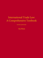 International Trade Law: A Comprehensive Textbook (Four-Volume Set) jacket