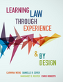 Learning Law Through Experience and By Design jacket