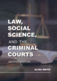Law, Social Science, and the Criminal Courts jacket