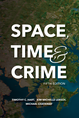 Space, Time, and Crime, Fifth Edition