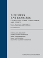 Business Enterprises—Legal Structures, Governance, and Policy, Fourth Edition