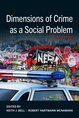 Dimensions of Crime as a Social Problem jacket