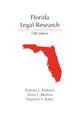Florida Legal Research, Fifth Edition