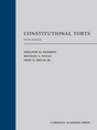 Constitutional Torts, Fifth Edition