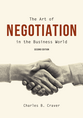 The Art of Negotiation in the Business World, Second Edition