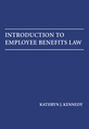 Introduction to Employee Benefits Law