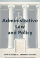Administrative Law and Policy