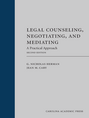 Legal Counseling, Negotiating, and Mediating (Paperback), Second Edition
