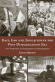 Race, Law and Education in the Post-Desegregation Era