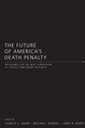 The Future of America's Death Penalty