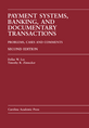 Payment Systems, Banking, and Documentary Transactions, Second Edition